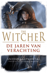 The Witcher - De Jaren van Verachting -