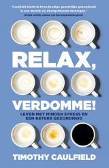 Relax, verdomme! -